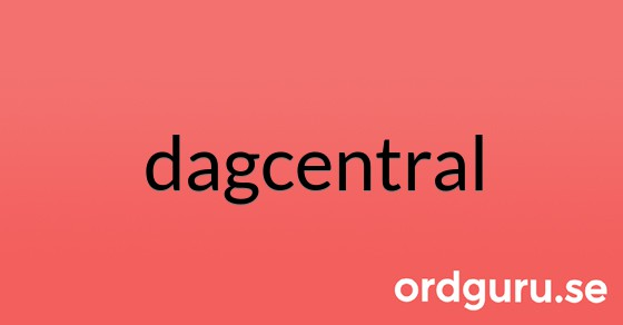 dagcentral på ordguru.se