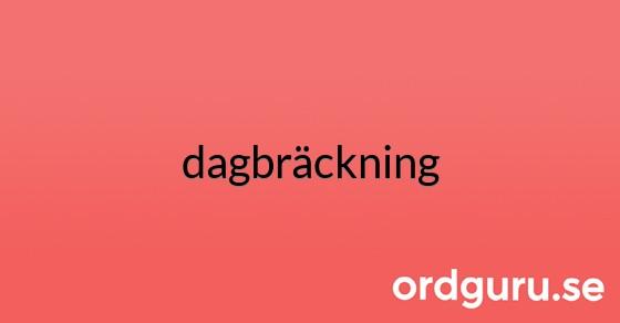 dagbräckning på ordguru.se