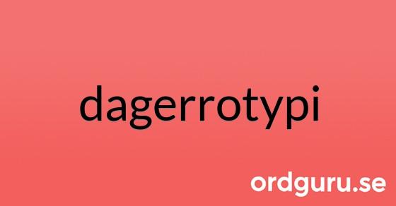dagerrotypi på ordguru.se