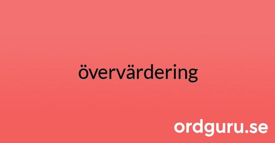 övervärdering på ordguru.se